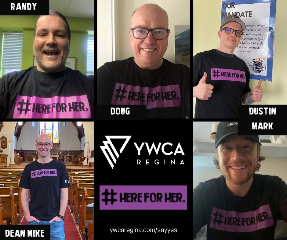 """Photo collage of men who are """"Here for Her"""" and for YWCA Regina"""
